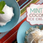 Mint and coconut ice creams