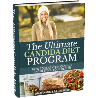 Ultimate Candida Diet, by Lisa Richards and Dr Eric Wood